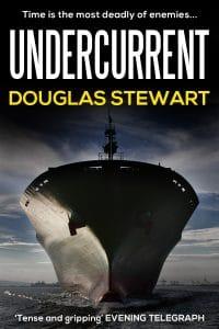 UNDERCURRENT douglas stewart